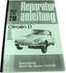 Repair manual Citro�n DS, 135 sides. Language German. | Artnr: 38207 | Der Franzose - www.franzose.de