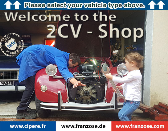 2cv Shop Welcome To Franzose De Your Online Shop For Frensh Car Parts Citroën 2cv 2cv6 2cv4 Flying Dustbin Tin Snail Deuche Et Lelijke Een
